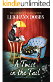 A Twist in the Tail: An absolutely purrfect cozy mystery (The Oyster Cove Guesthouse Book 1)