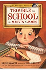 Trouble at School for Marvin & James (The Masterpiece Adventures Book 3) Kindle Edition