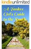 A Yankee Girl's Guide to the South