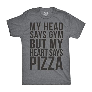 13e8899c Mens My Head Says Gym But My Heart Says Pizza Tshirt Fitness Tee for Guys -