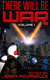 There Will Be War Volume I