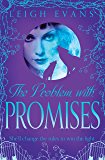 The Problem With Promises (Mystwalker Book 3)