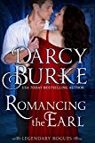 Romancing the Earl (Legendary Rogues Book 2)