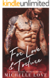 For Love & Torture: A Submissives' Secrets Novel