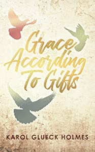 Win A Free Grace According To Gifts