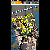 DIÁLOGOS CON HUMOR (I y II): (GRAN SELECCIÓN)