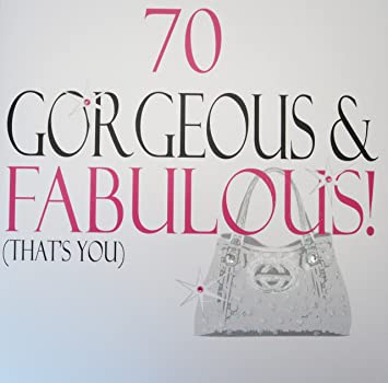 WHITE COTTON CARDS 70 Gorgeous Fabulous Thats You Handmade Large 70th Birthday Card