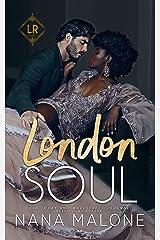 London Soul (London Royal Series Book 2) Kindle Edition