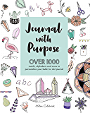 Journal with Purpose: Over 1000 motifs, alphabets and icons to personalize your bullet or dot journal