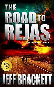 The Road to Rejas: A Half Past Midnight Novella