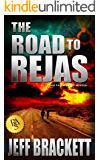The Road to Rejas: A Half Past Midnight Novella