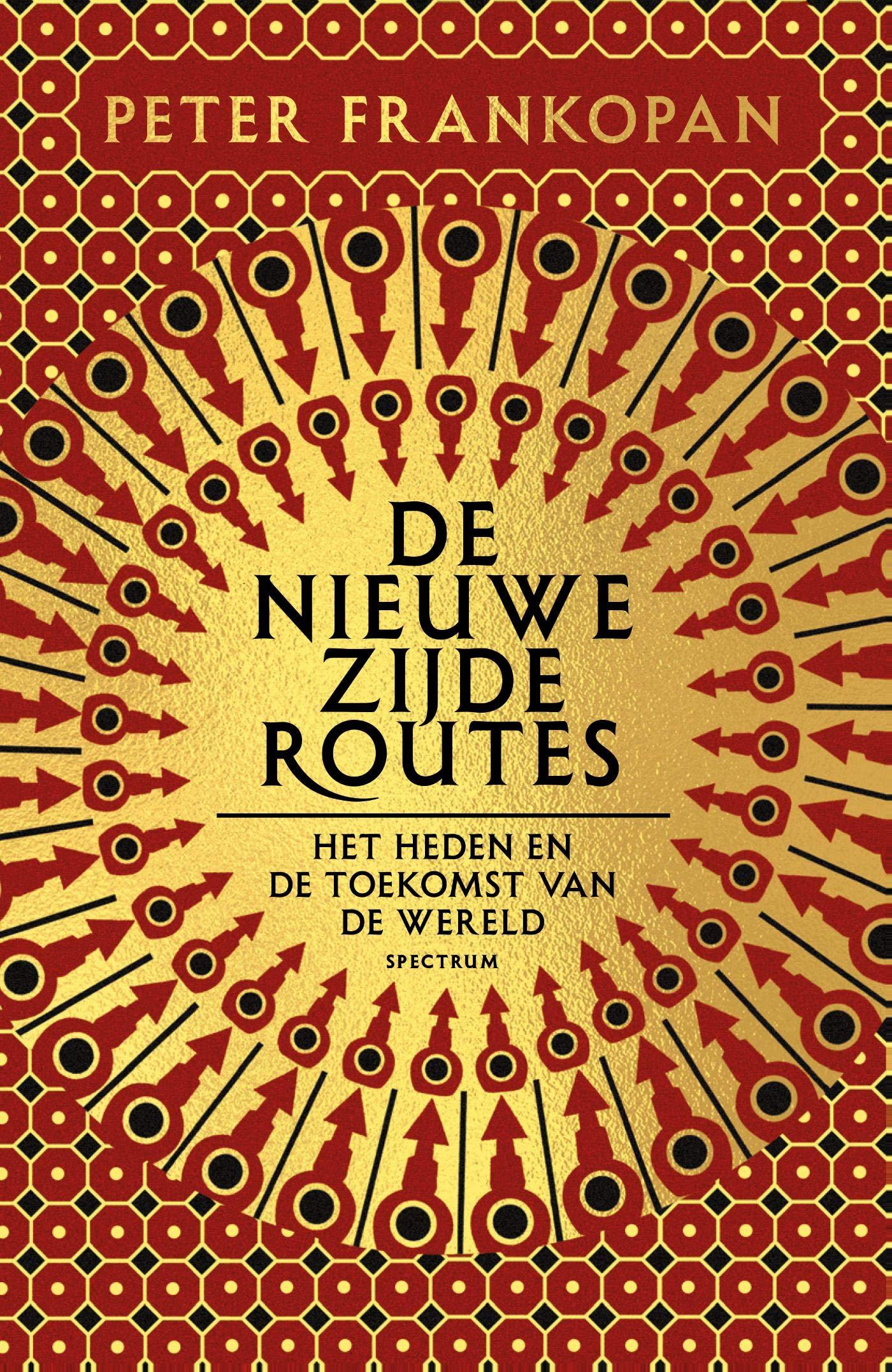 De Nieuwe Zijderoutes  Dutch Edition