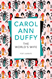 The World's Wife (Picador Classic Book 6)