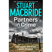 Partners in Crime: Two Logan and Steel Short Stories (Bad Heir Day and Stramash) (Logan McRae)