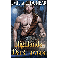 Highlands' Dark Lovers: A Steamy Scottish Medieval Historical Romance Collection