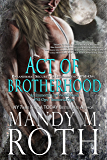 Act of Brotherhood: Paranormal Security and Intelligence an Immortal Ops World Novel (PSI-Ops / Immortal Ops Book 6)