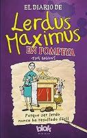 El Diario De Lerdus Maximus En Pompeya: Porque