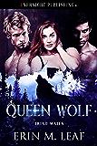 Queen Wolf (Triad Mates Book 1)