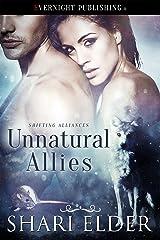 Unnatural Allies (Shifting Alliances Book 2) Kindle Edition