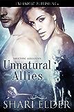 Unnatural Allies (Shifting Alliances Book 2)