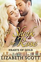 A Sheik for Rose (Hearts of Gold Book 1) Kindle Edition