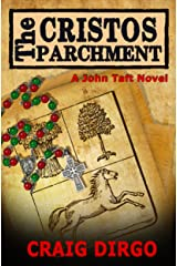 The Cristos Parchment (John Taft Series Book 3) Kindle Edition