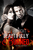 Beautifully Burned: A New Adult Paranormal Romance: Volume 2 (The Dreamcaster Series)