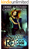 Shadow Reaper (Shadowlands Series Book 1)