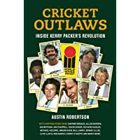 Cricket Outlaws: Inside Kerry Packer's World Series Revolution