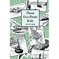 Those Eco-Pirate Kids (Those Kids Book 2)
