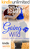 Sapphire Falls: Going Wild (Kindle Worlds Novella) (Spellbound Book 5)