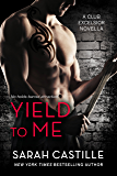 Yield to Me (Club Excelsior Book 1)