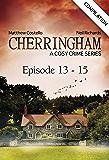 Cherringham - Episode 13-15: A Cosy Crime Series Compilation (Cherringham: Crime Series Compilations Book 5)