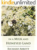 In a Milk and Honeyed Land