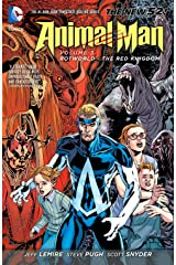 Animal Man (2011-2014) Vol. 3: Rotworld: The Red Kingdom (English Edition) eBook Kindle