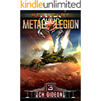 Hellfire: Mechanized Warfare on a Galactic Scale (Metal Legion Book 3)