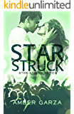 Star Struck (Star Struck Series Book 1)