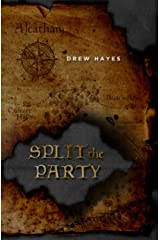 Split the Party (Spells, Swords, & Stealth Book 2) Kindle Edition