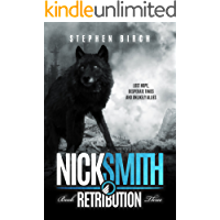 Retribution: Nick Smith Book three (Nick Smith Series 3)