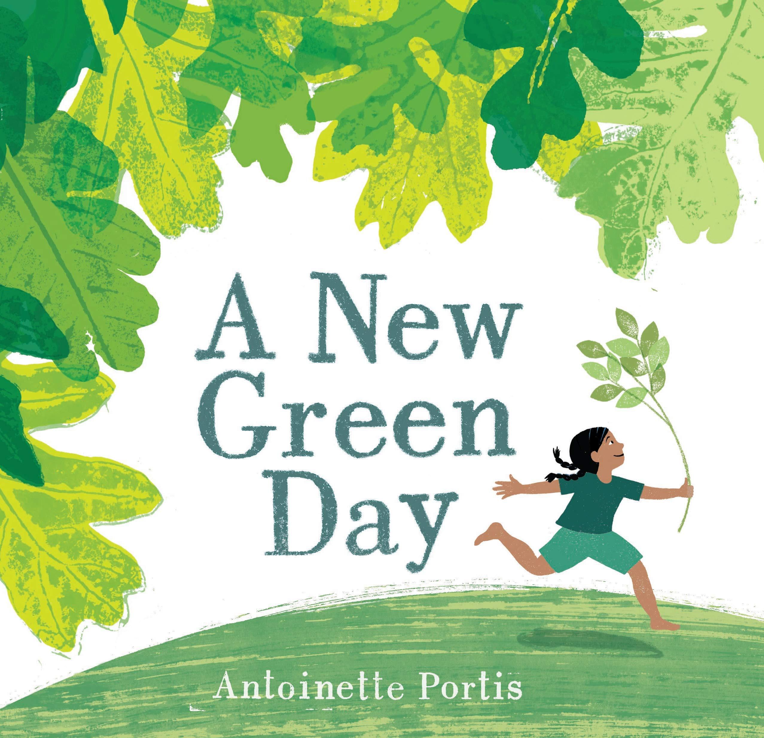 Amazon.com: A New Green Day (9780823444885): Portis, Antoinette: Books