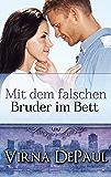 Mit dem falschen Bruder im Bett (German Edition) (Mit den Junggesellen im Bett 1)