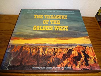 Ken Carson And The Choraliers The Treasury Of The Golden West Music