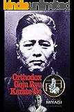 Orthodox Goju Ryu Karate: by the son of the founder!