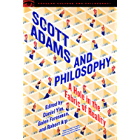Scott Adams and Philosophy (Popular Culture and Philosophy Book 118) (English Edition)