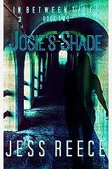 Josie's Shade (In Between Tales Book 2)