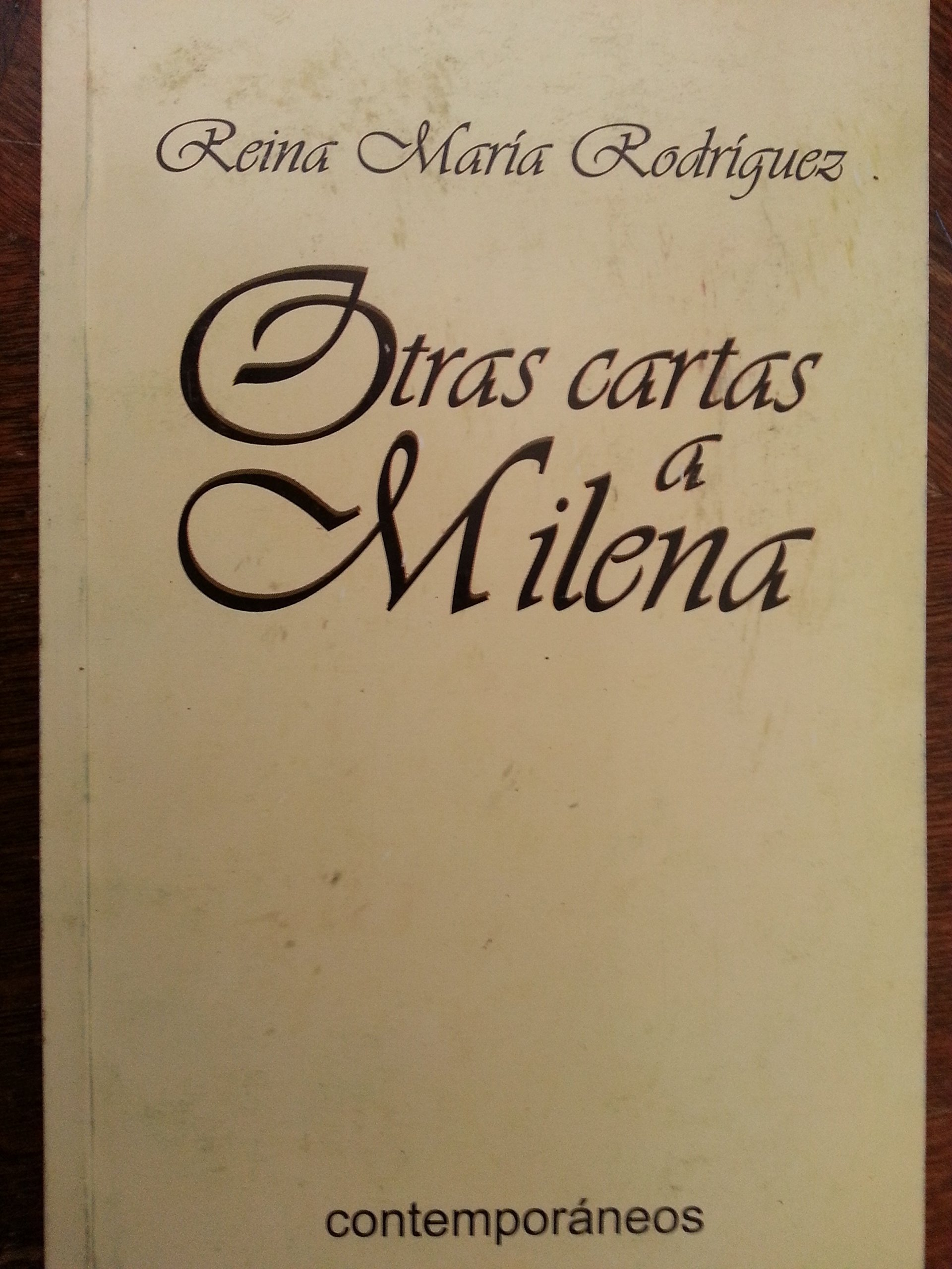 Otras cartas a milena.spanish edition.: reina maria ...
