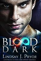 Blood Dark: A Totally Addictive Dark Fantasy