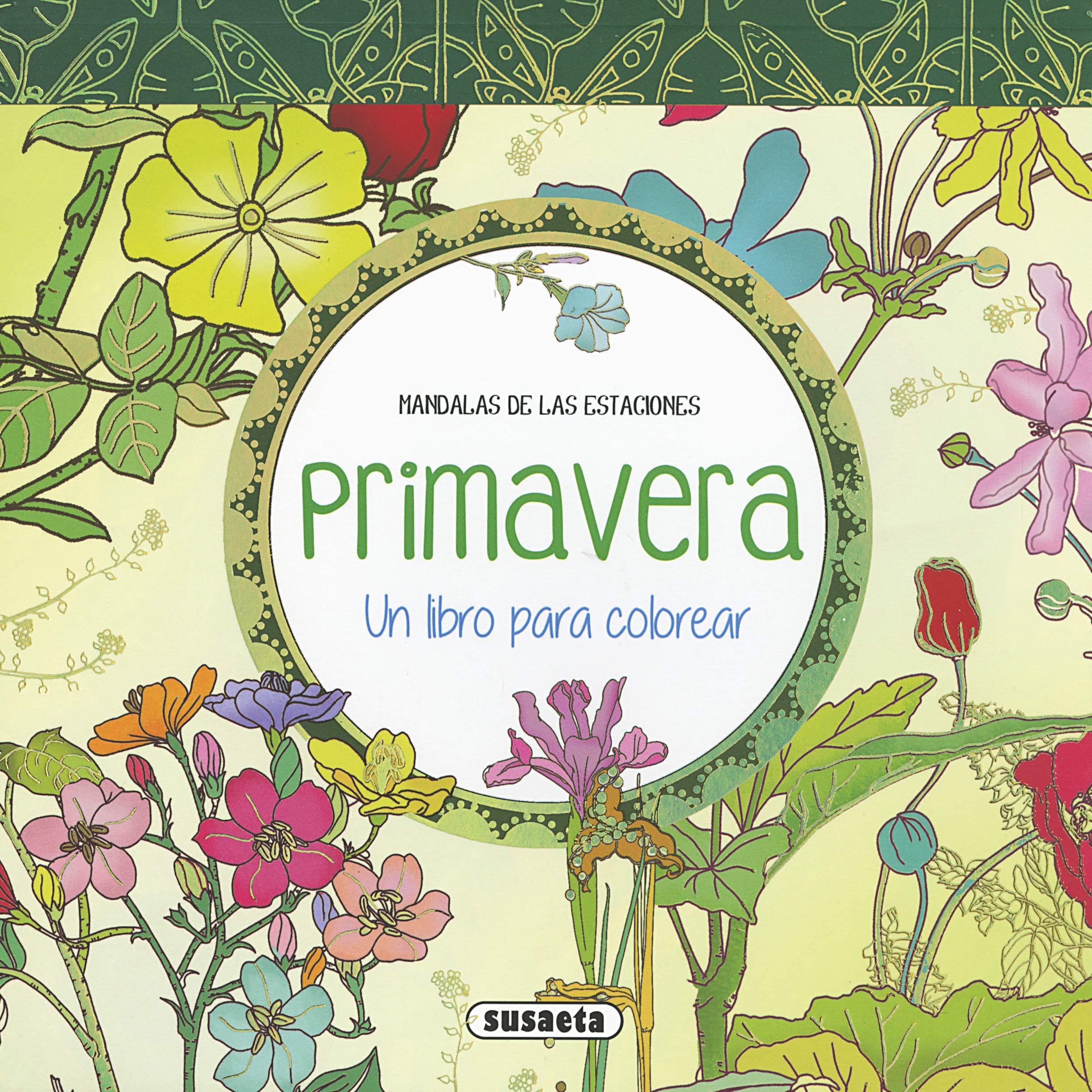 Primavera Un Libro Para Colorear Mandalas De Las Estaciones Amazon
