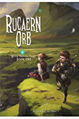 Rucaern Orb (Gray Sphere Saga Book 1) Kindle Edition