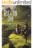 Rucaern Orb (Gray Sphere Saga Book 1)